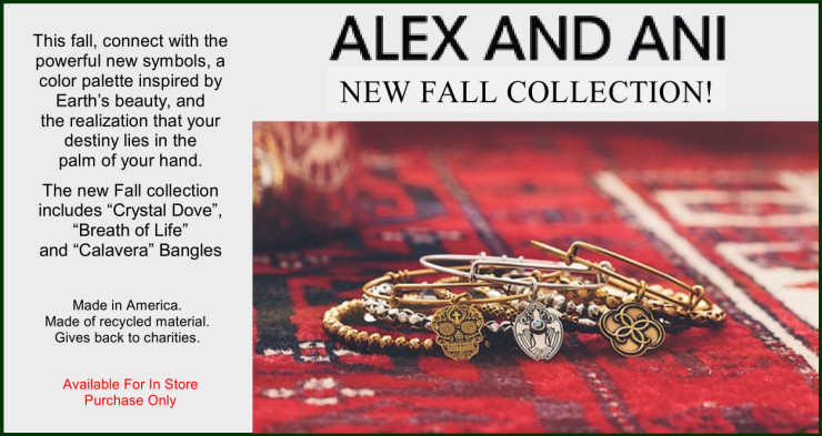 Alex and Ani New Fall Collection. Available for in store purchase only.